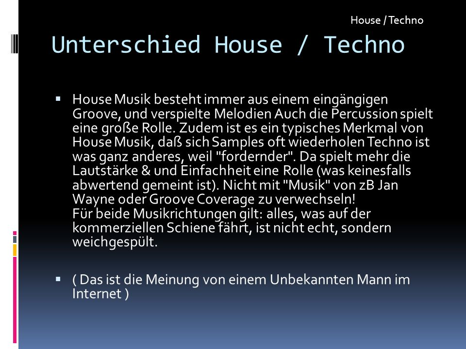 Unterschied House / Techno
