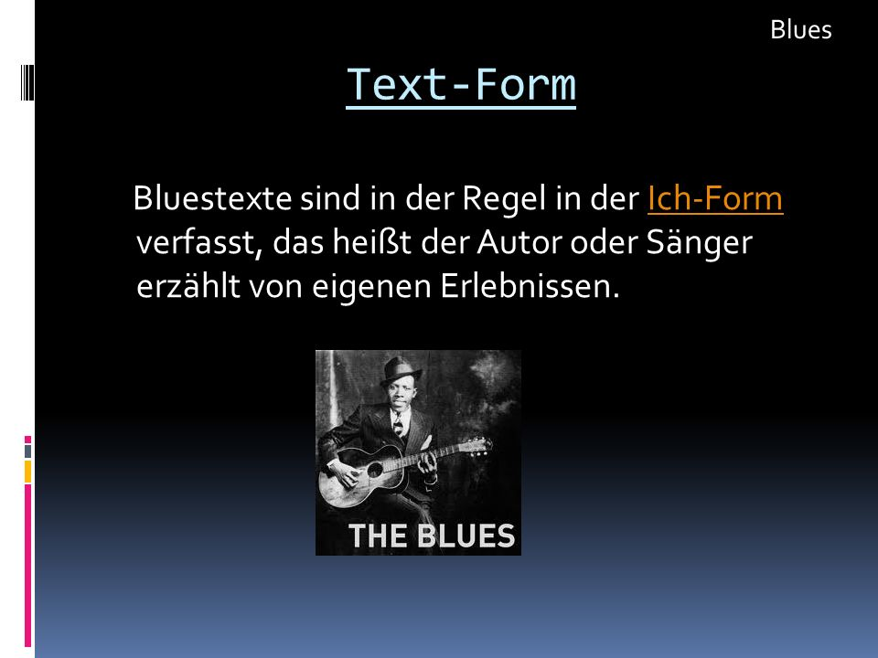 Blues Text-Form.