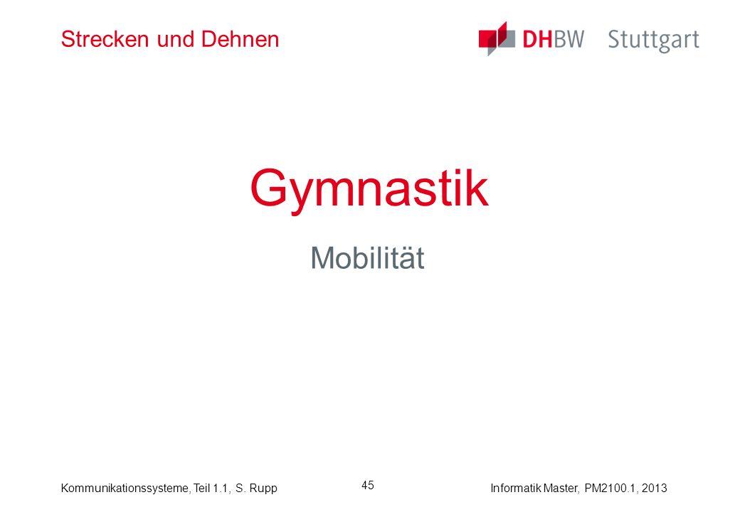 Strecken und Dehnen Gymnastik Mobilität