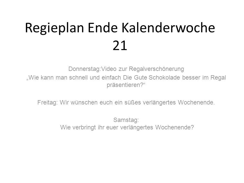 Regieplan Ende Kalenderwoche 21