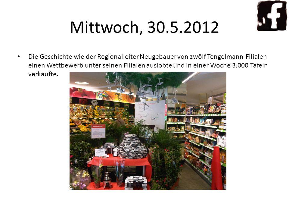 Mittwoch, 30.5.2012