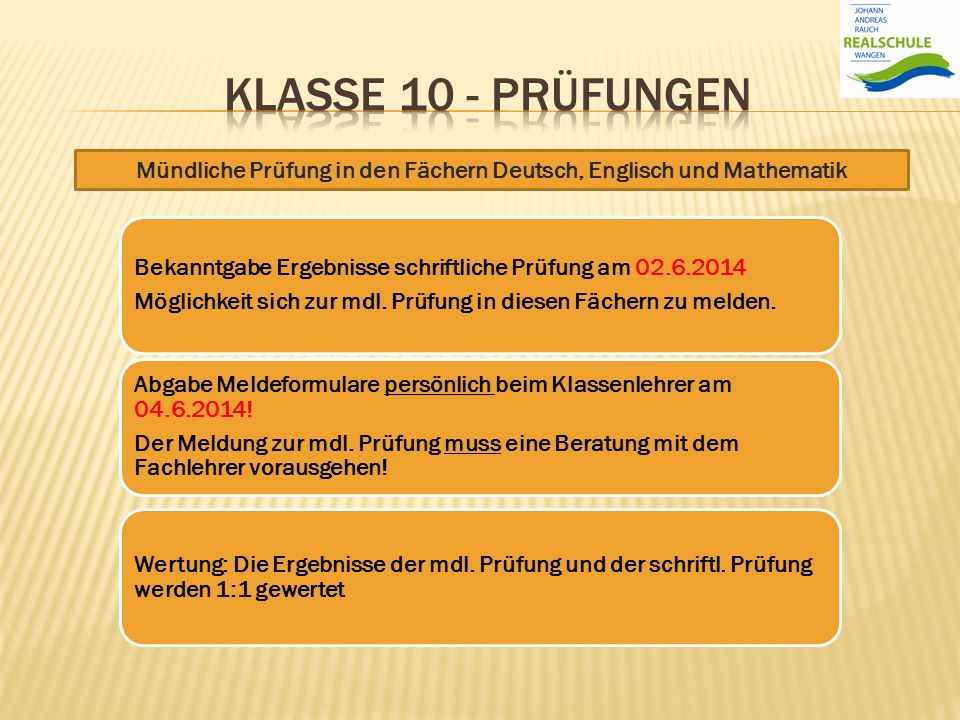 Mündliche Prüfung in den Fächern Deutsch, Englisch und Mathematik