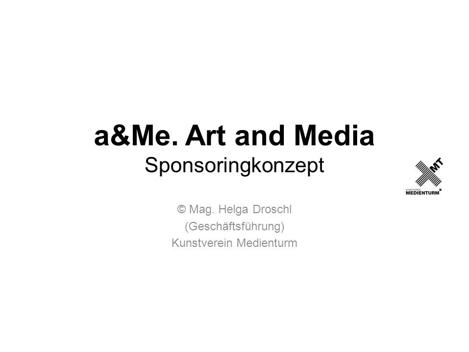 a&Me. Art and Media Sponsoringkonzept