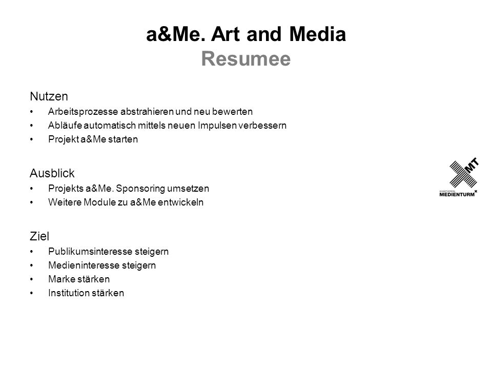a&Me. Art and Media Resumee