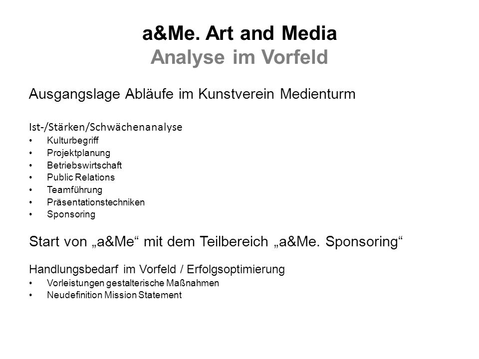 a&Me. Art and Media Analyse im Vorfeld