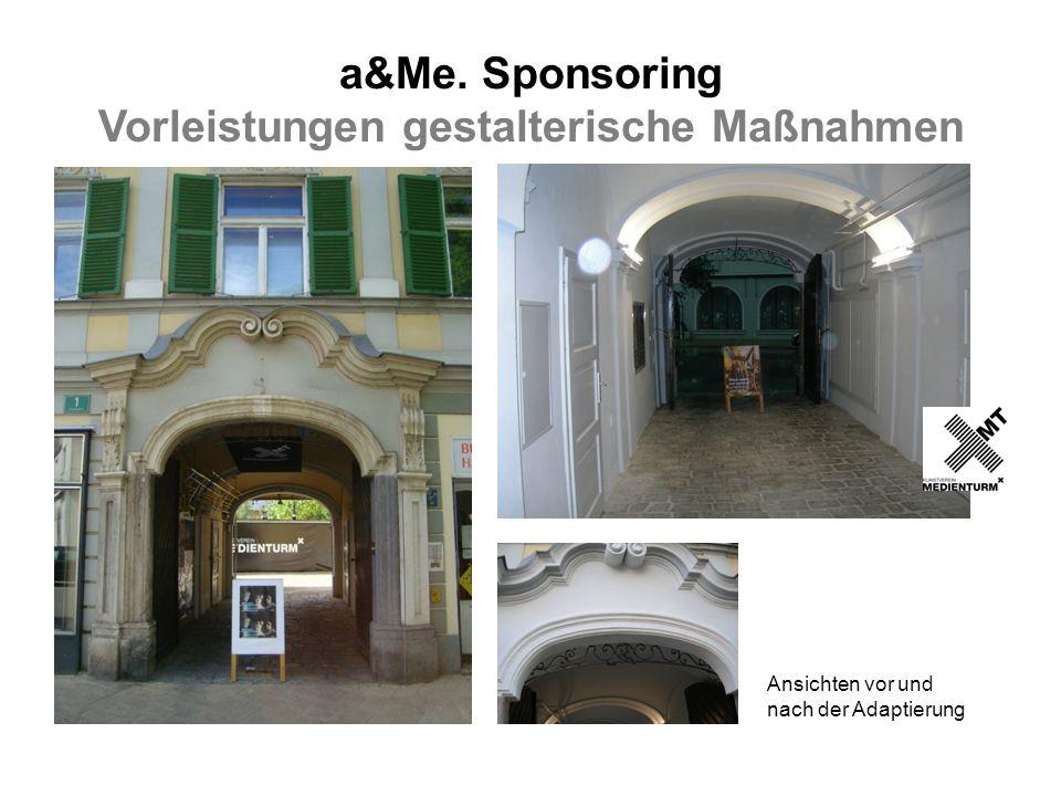 a&Me. Sponsoring Vorleistungen gestalterische Maßnahmen