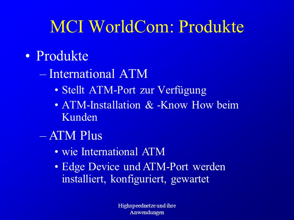 MCI WorldCom: Produkte