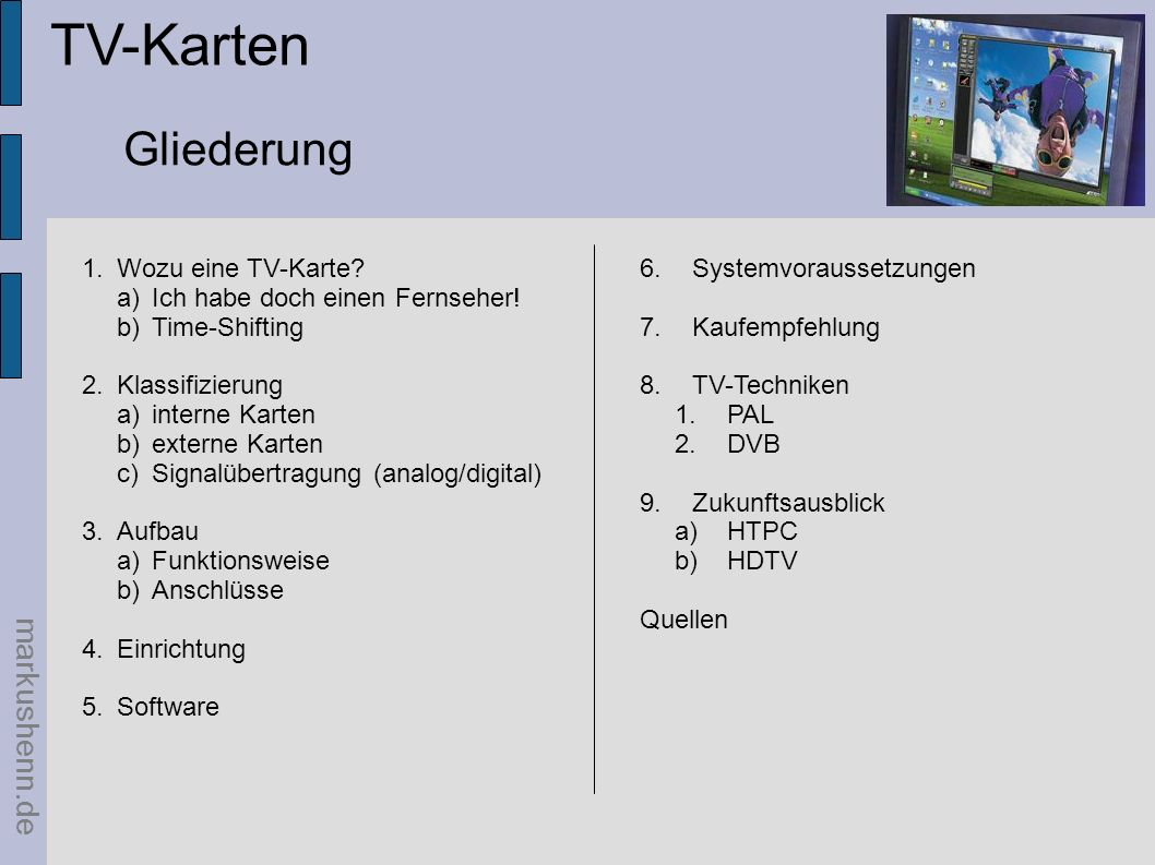 TV-Karten Gliederung markushenn.de Wozu eine TV-Karte