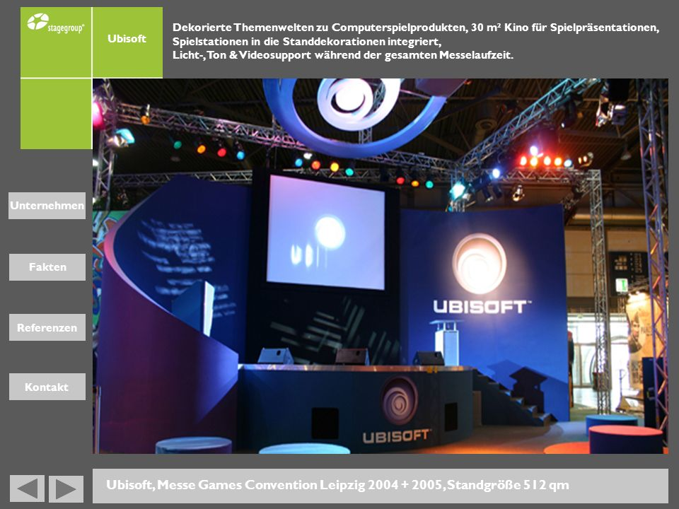 Ubisoft, Messe Games Convention Leipzig 2004 + 2005, Standgröße 512 qm