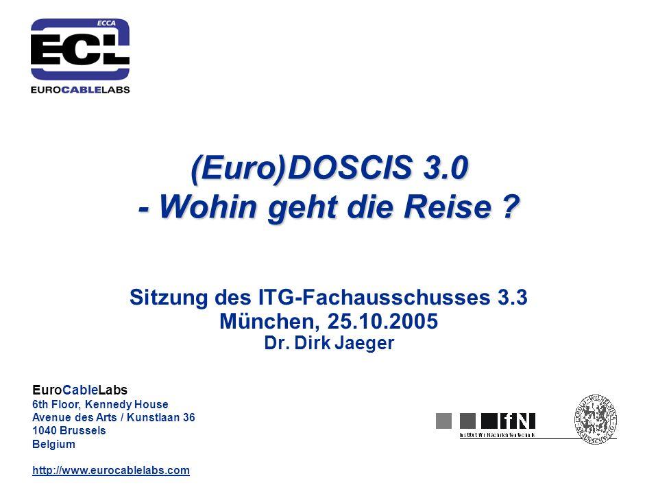 (Euro)DOSCIS 3.0 - Wohin geht die Reise