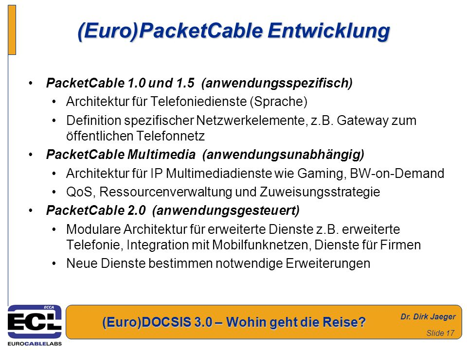 (Euro)PacketCable Entwicklung