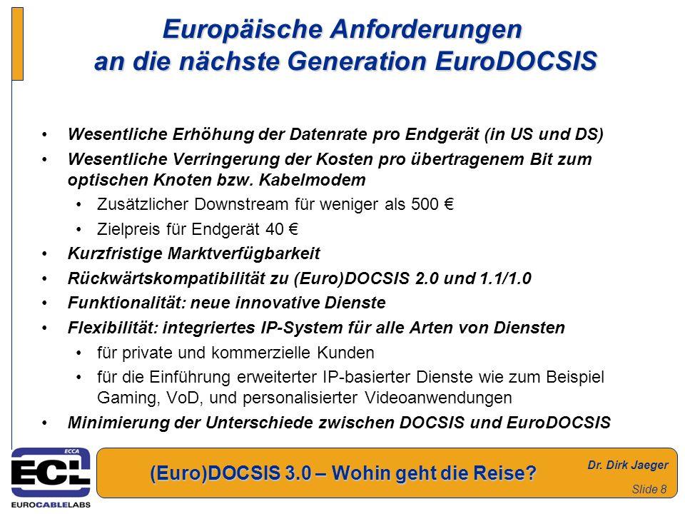 Europäische Anforderungen an die nächste Generation EuroDOCSIS