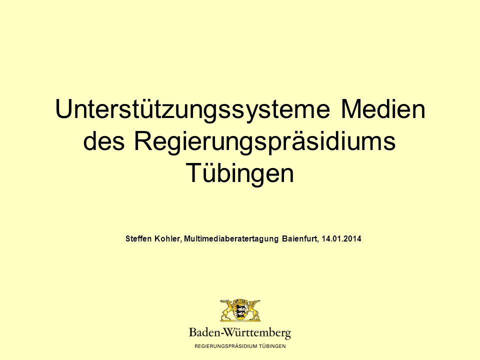 Unterstützungssysteme Medien des Regierungspräsidiums Tübingen