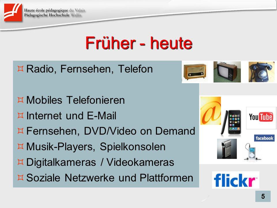 Früher - heute Radio, Fernsehen, Telefon Mobiles Telefonieren