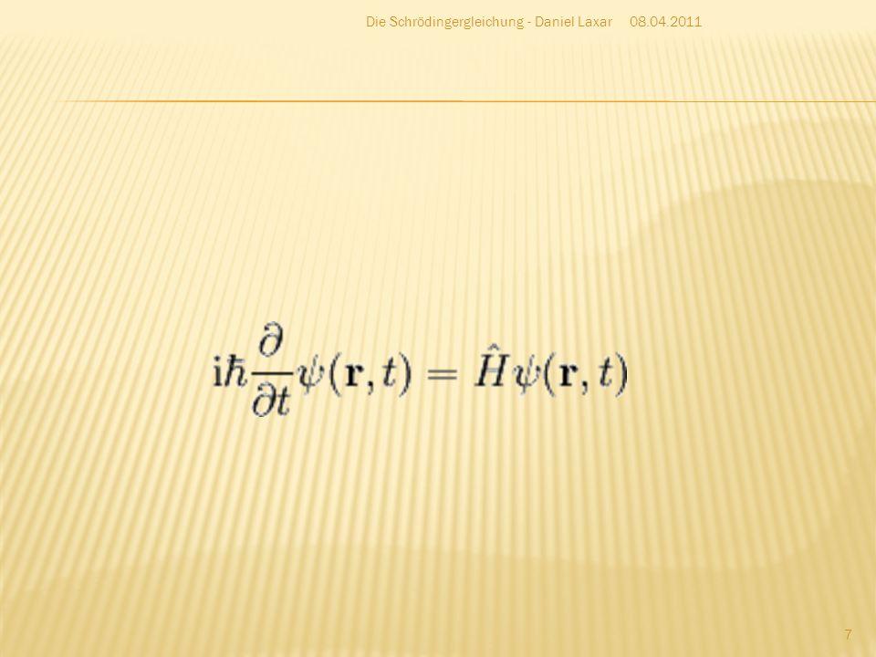 Die Schrödingergleichung - Daniel Laxar