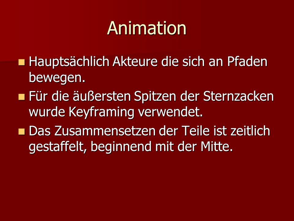 Animation Hauptsächlich Akteure die sich an Pfaden bewegen.