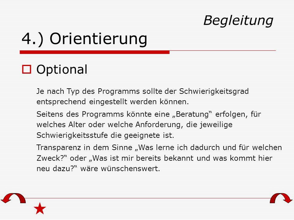 4.) Orientierung Begleitung Optional