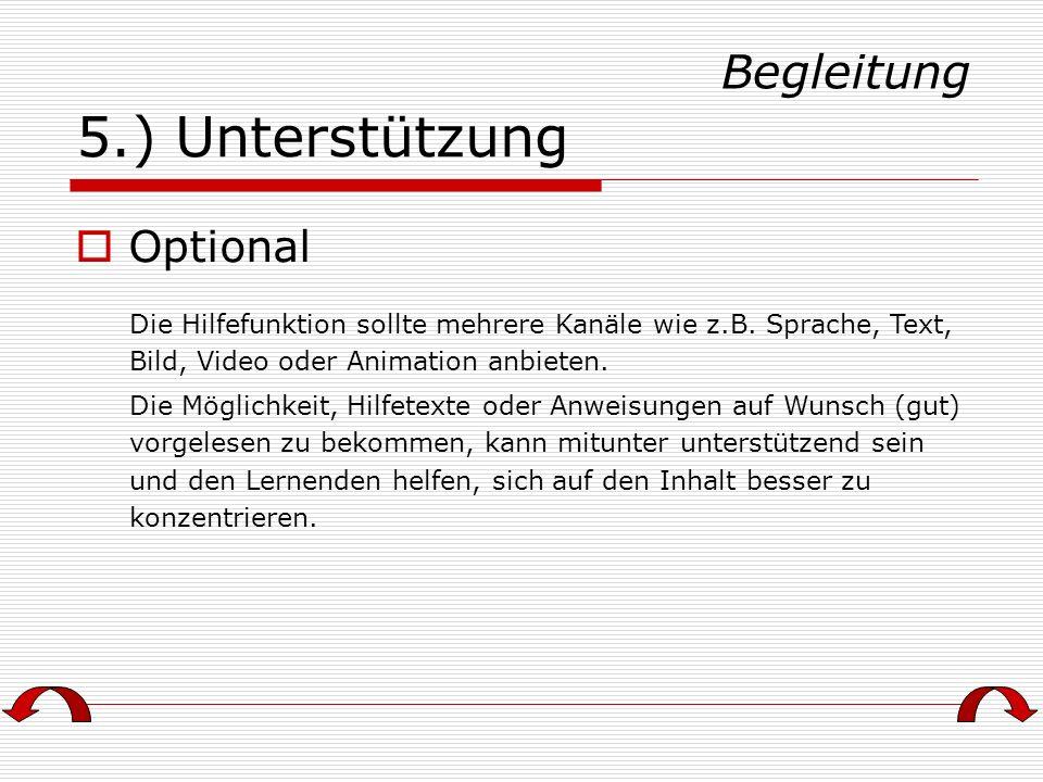 5.) Unterstützung Begleitung Optional