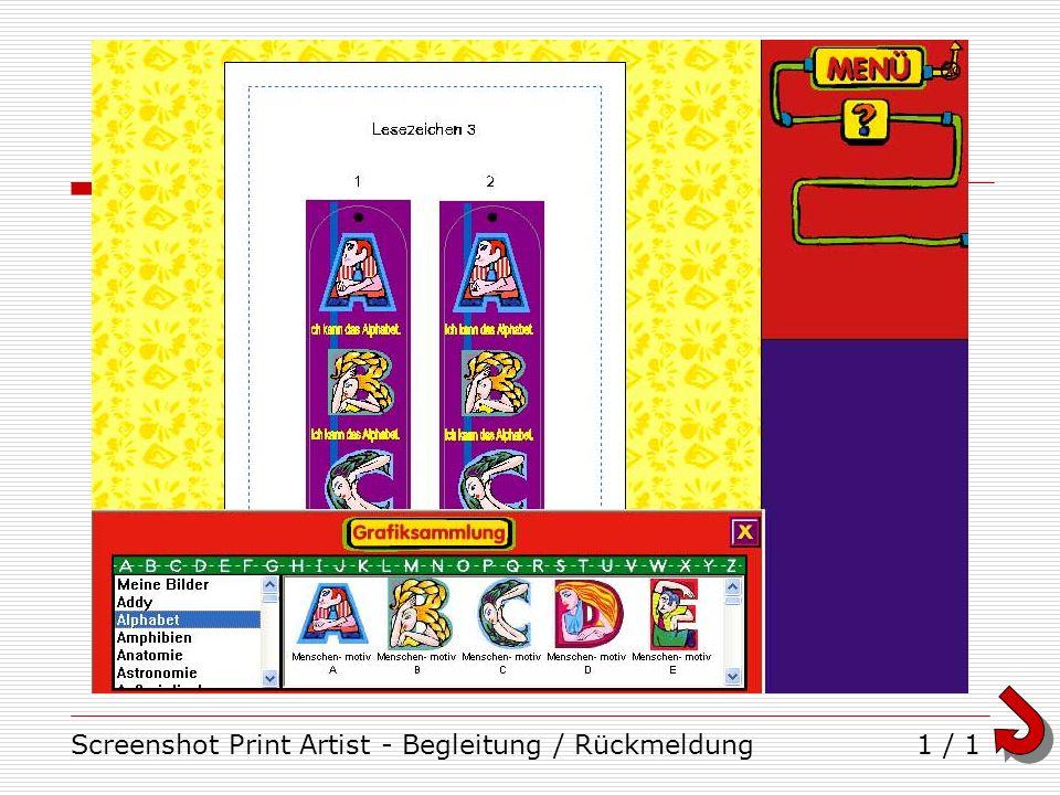 Screenshot Print Artist - Begleitung / Rückmeldung