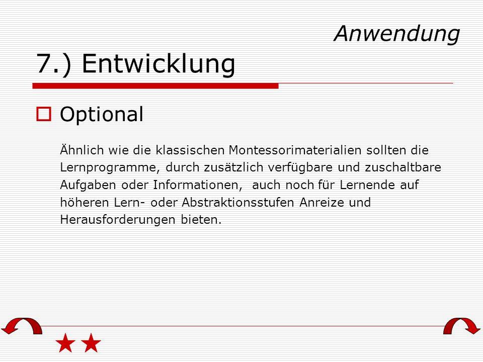 7.) Entwicklung Anwendung Optional