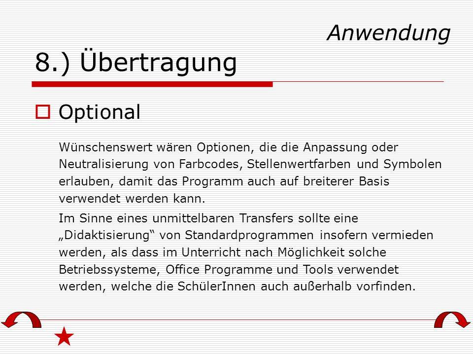 8.) Übertragung Anwendung Optional