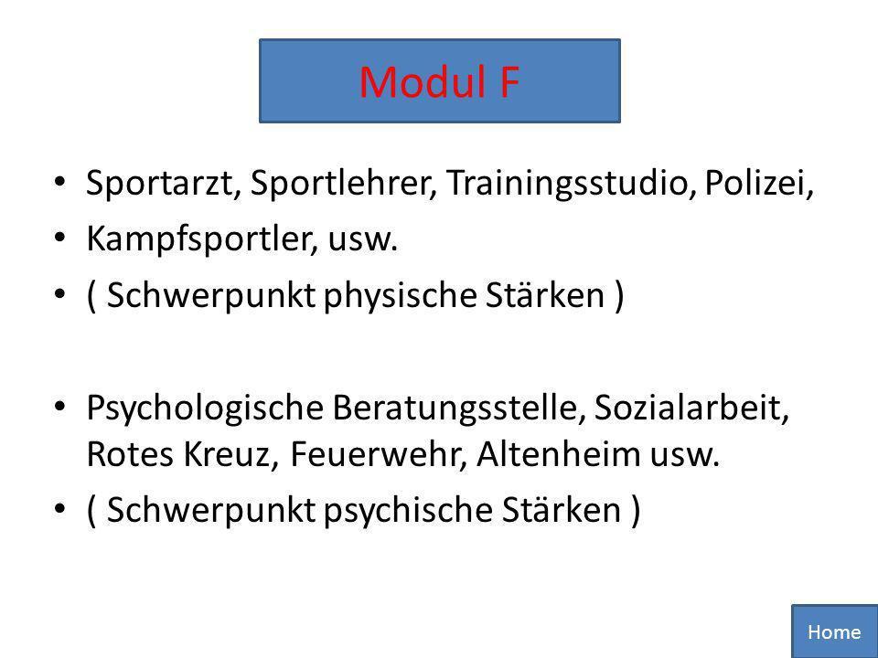 Modul F Sportarzt, Sportlehrer, Trainingsstudio, Polizei,