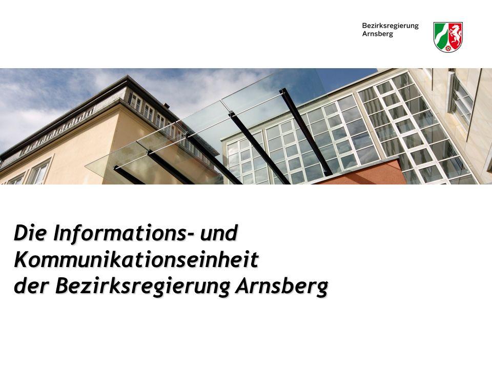 Die Informations- und Kommunikationseinheit der Bezirksregierung Arnsberg