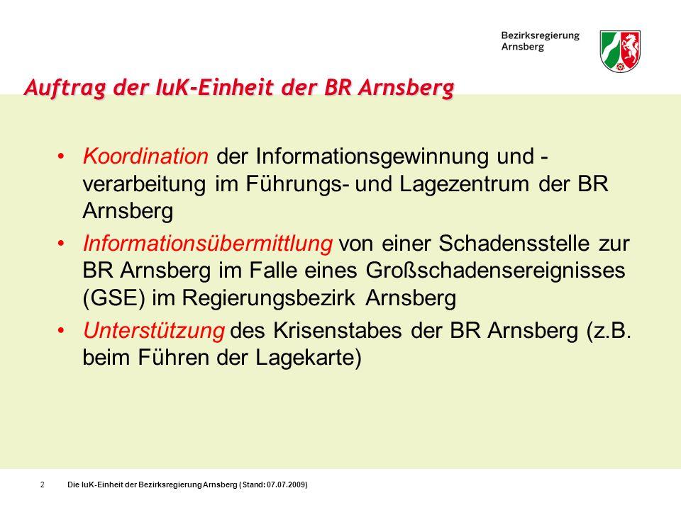 Auftrag der IuK-Einheit der BR Arnsberg