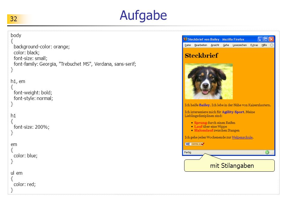 Aufgabe mit Stilangaben body { background-color: orange; color: black;