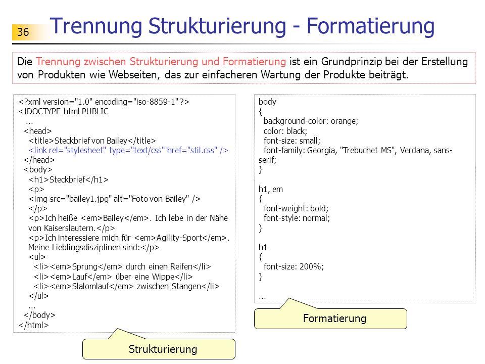 Trennung Strukturierung - Formatierung