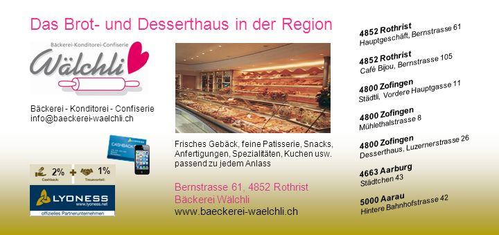 Das Brot- und Desserthaus in der Region