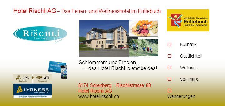Hotel Rischli AG – Das Ferien- und Wellnesshotel im Entlebuch