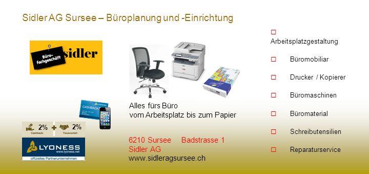 Sidler AG Sursee – Büroplanung und -Einrichtung