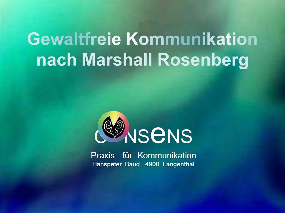 Gewaltfreie Kommunikation nach Marshall Rosenberg