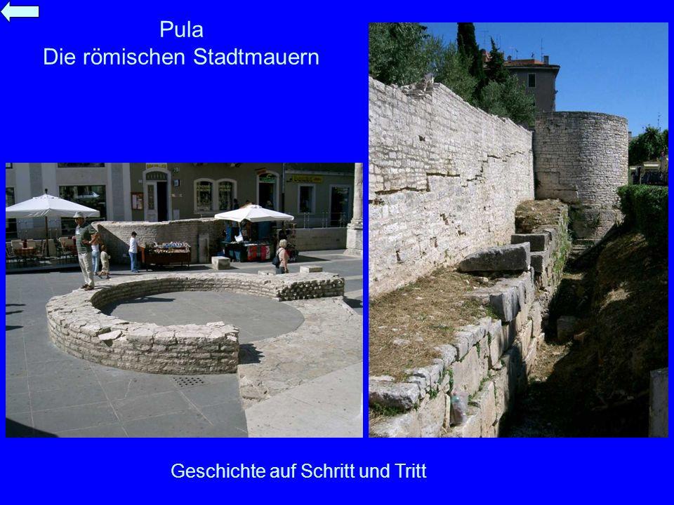 Pula Die römischen Stadtmauern
