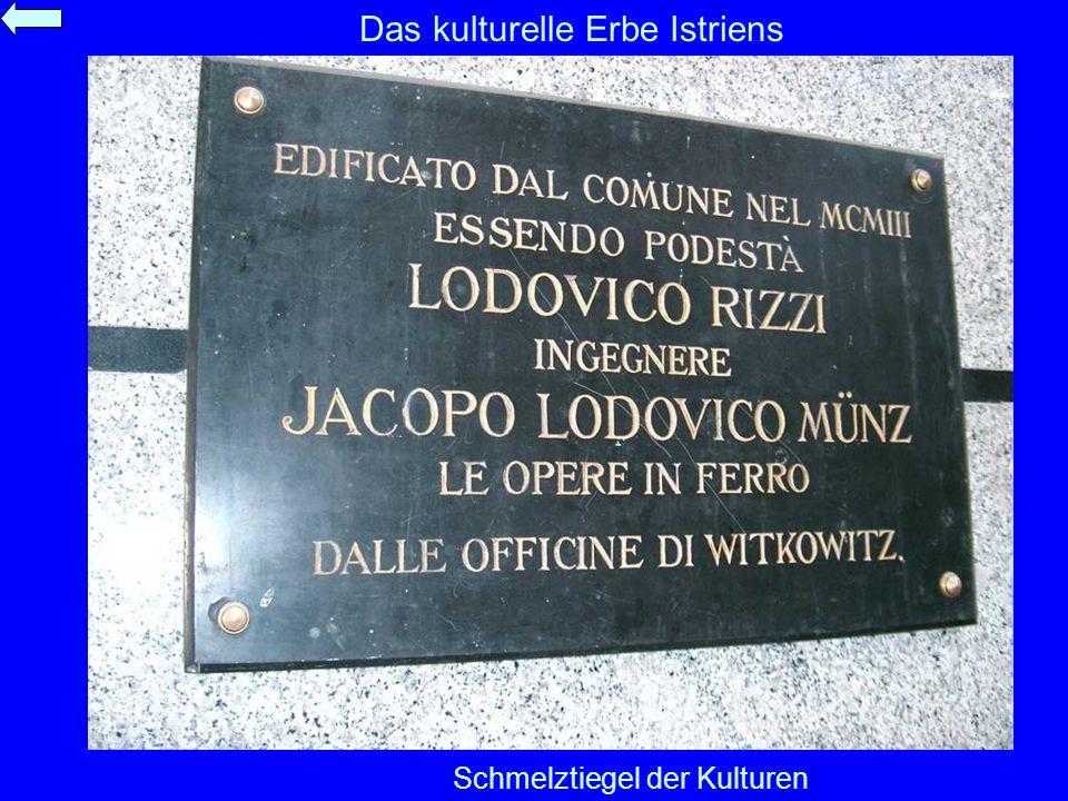 Das kulturelle Erbe Istriens