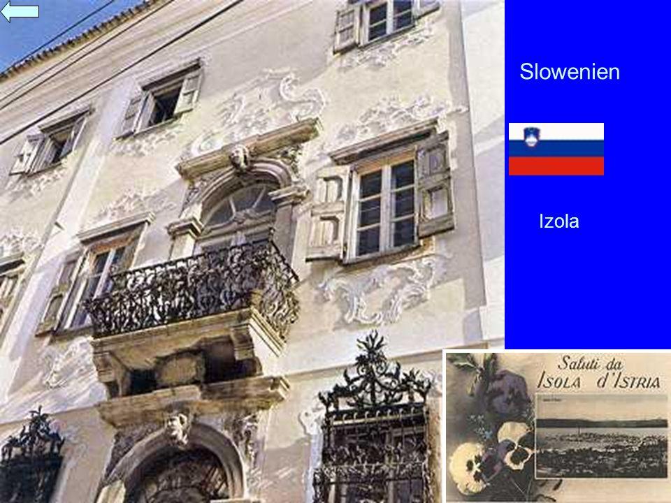 Slowenien Izola Im folgenden werden die Ausflugsziele in Slowenien beschrieben.
