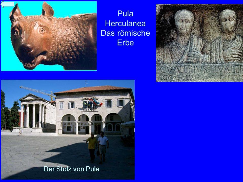 Pula Herculanea Das römische Erbe