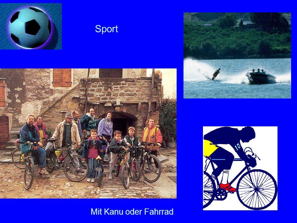 Sport Fahrräder können ausgeliehen werden. Mit Kanu oder Fahrrad