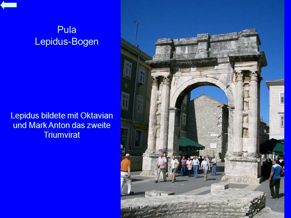 Lepidus bildete mit Oktavian und Mark Anton das zweite Triumvirat