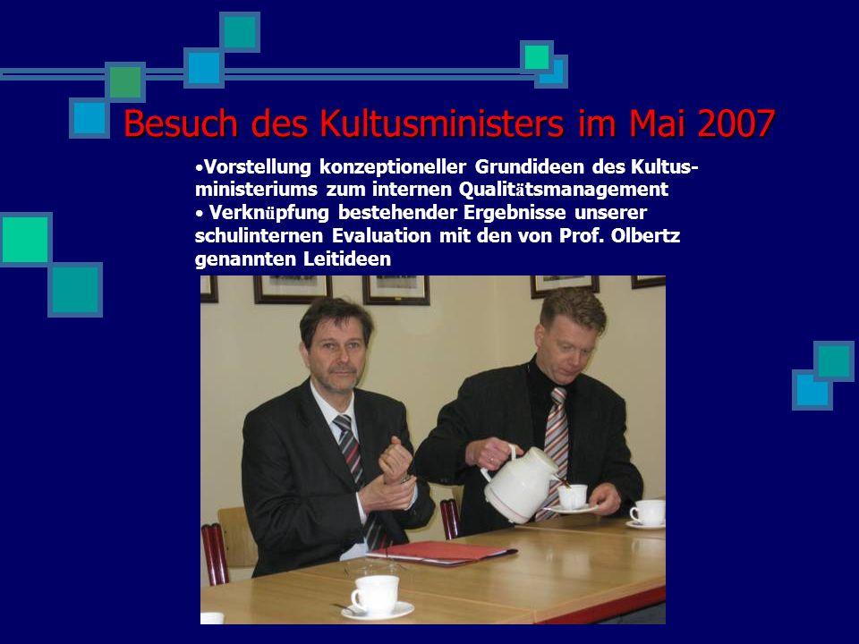 Besuch des Kultusministers im Mai 2007