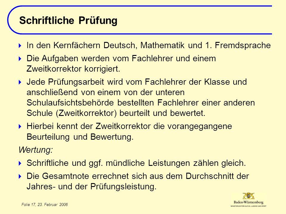 Schriftliche Prüfung Titel des Vortrags. In den Kernfächern Deutsch, Mathematik und 1. Fremdsprache.