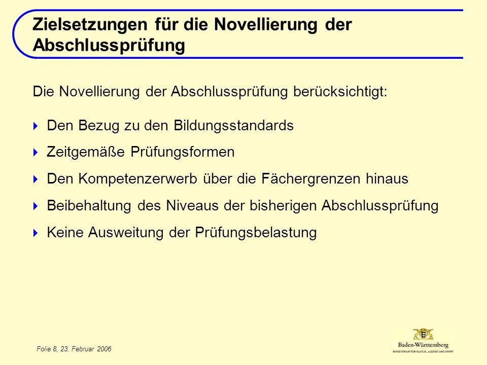 Zielsetzungen für die Novellierung der Abschlussprüfung