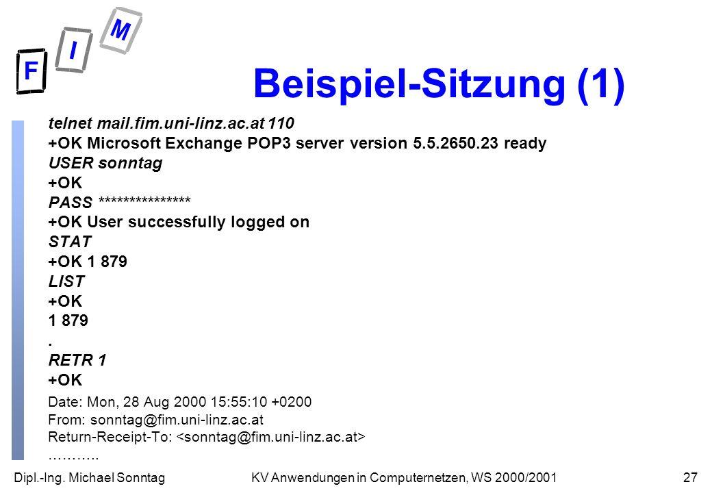 Beispiel-Sitzung (1) telnet mail.fim.uni-linz.ac.at 110