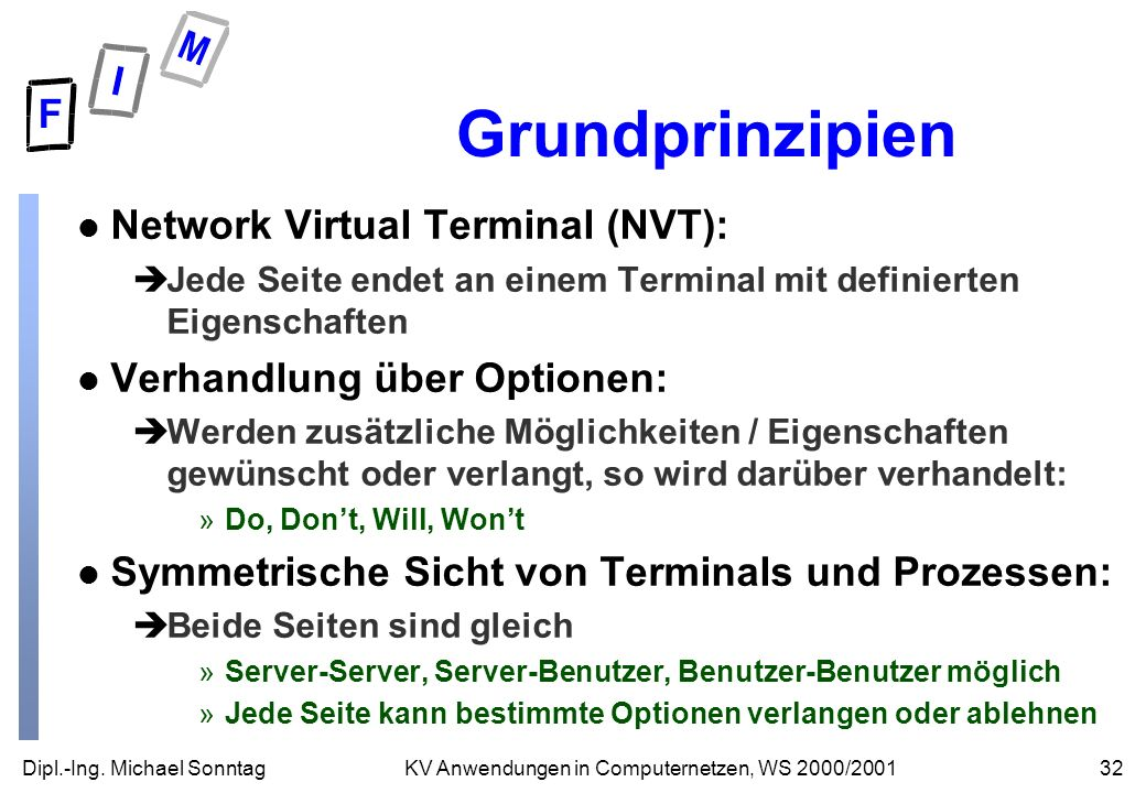 Grundprinzipien Network Virtual Terminal (NVT):