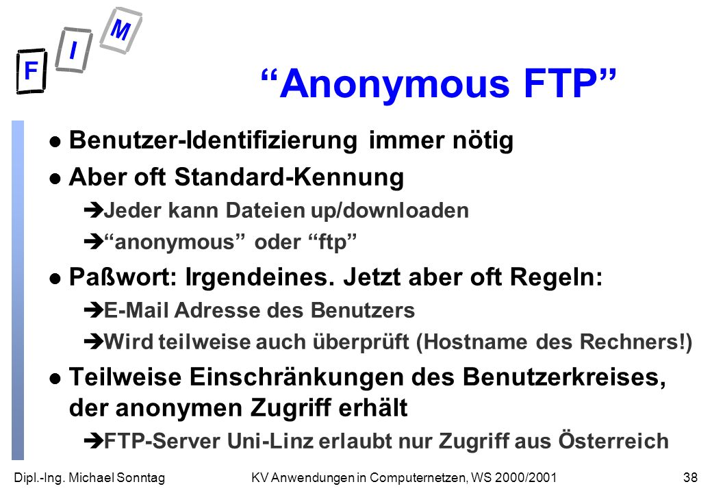 Anonymous FTP Benutzer-Identifizierung immer nötig