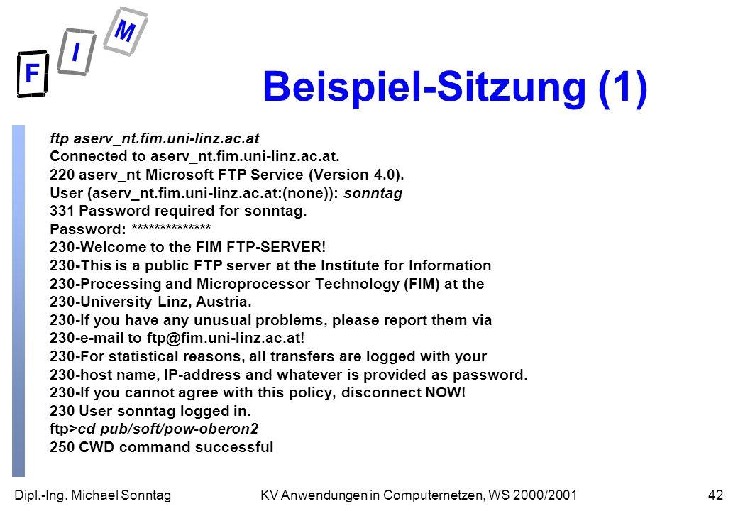 Beispiel-Sitzung (1) ftp aserv_nt.fim.uni-linz.ac.at
