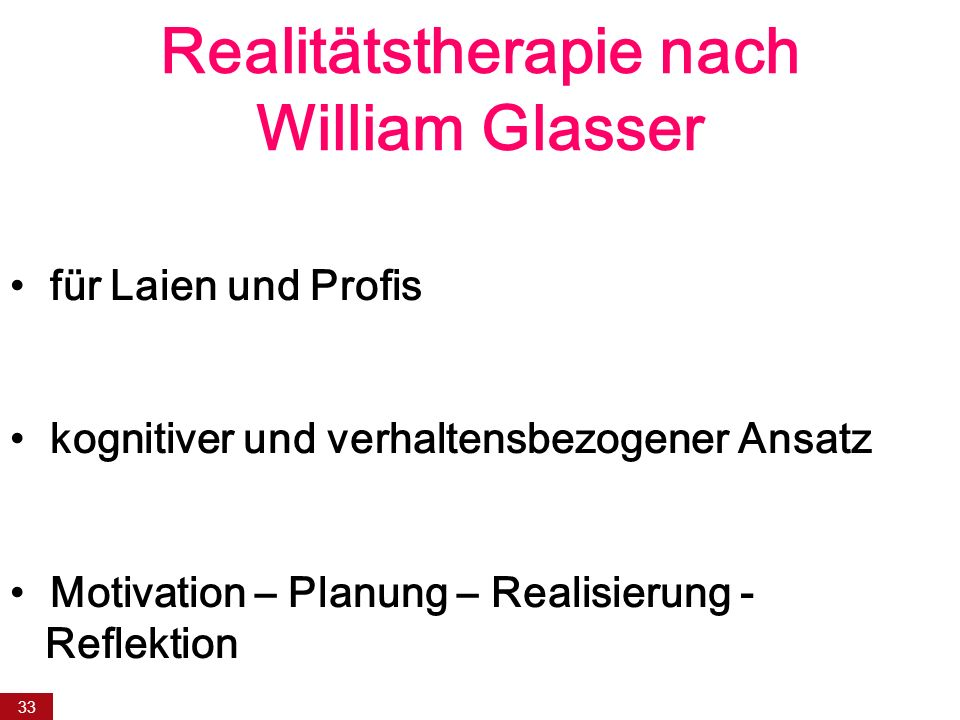 Realitätstherapie nach William Glasser