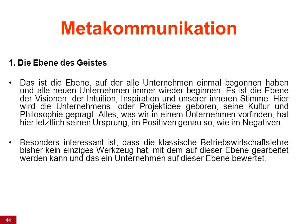 Metakommunikation 1. Die Ebene des Geistes
