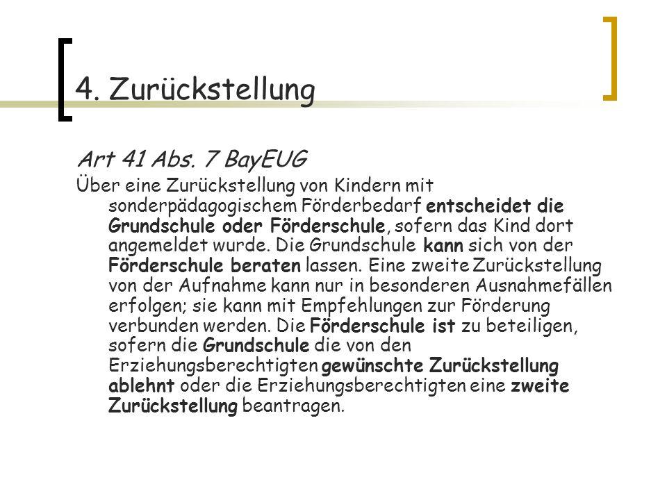 4. Zurückstellung Art 41 Abs. 7 BayEUG